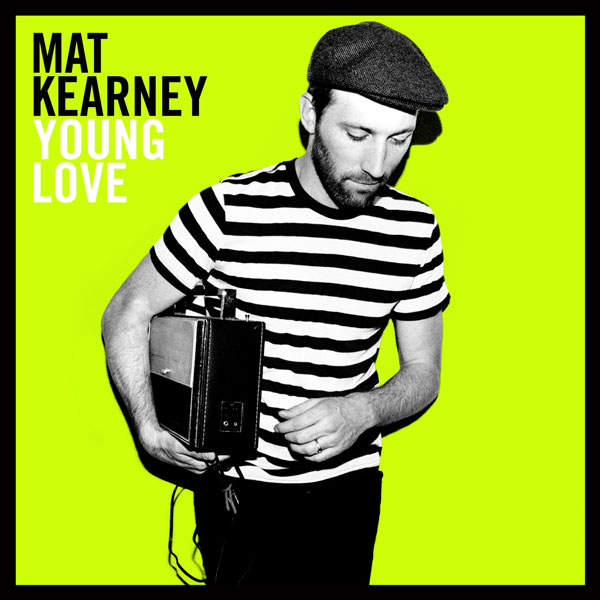 mat-kearney-young-love