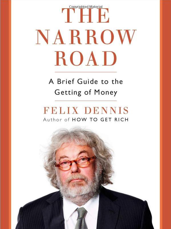 felix-dennis-the-narrow-road-book