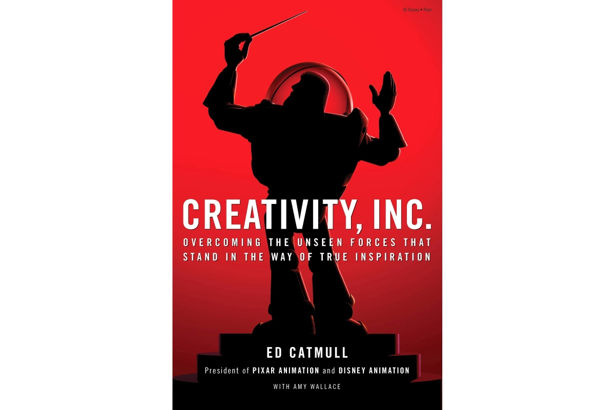 Creativity, Inc. by Ed Catmull.