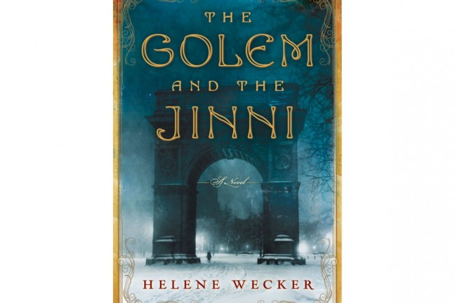 The Golem and the Jinni by Helene Wecker.