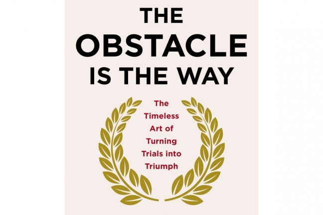 The Obstacle is the Way by Ryan Holiday.