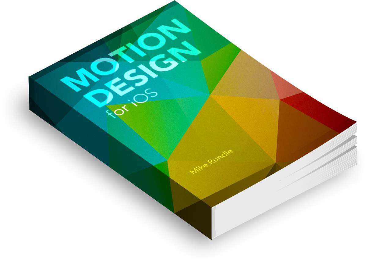 motion-design-for-ios-by-mike-rundle