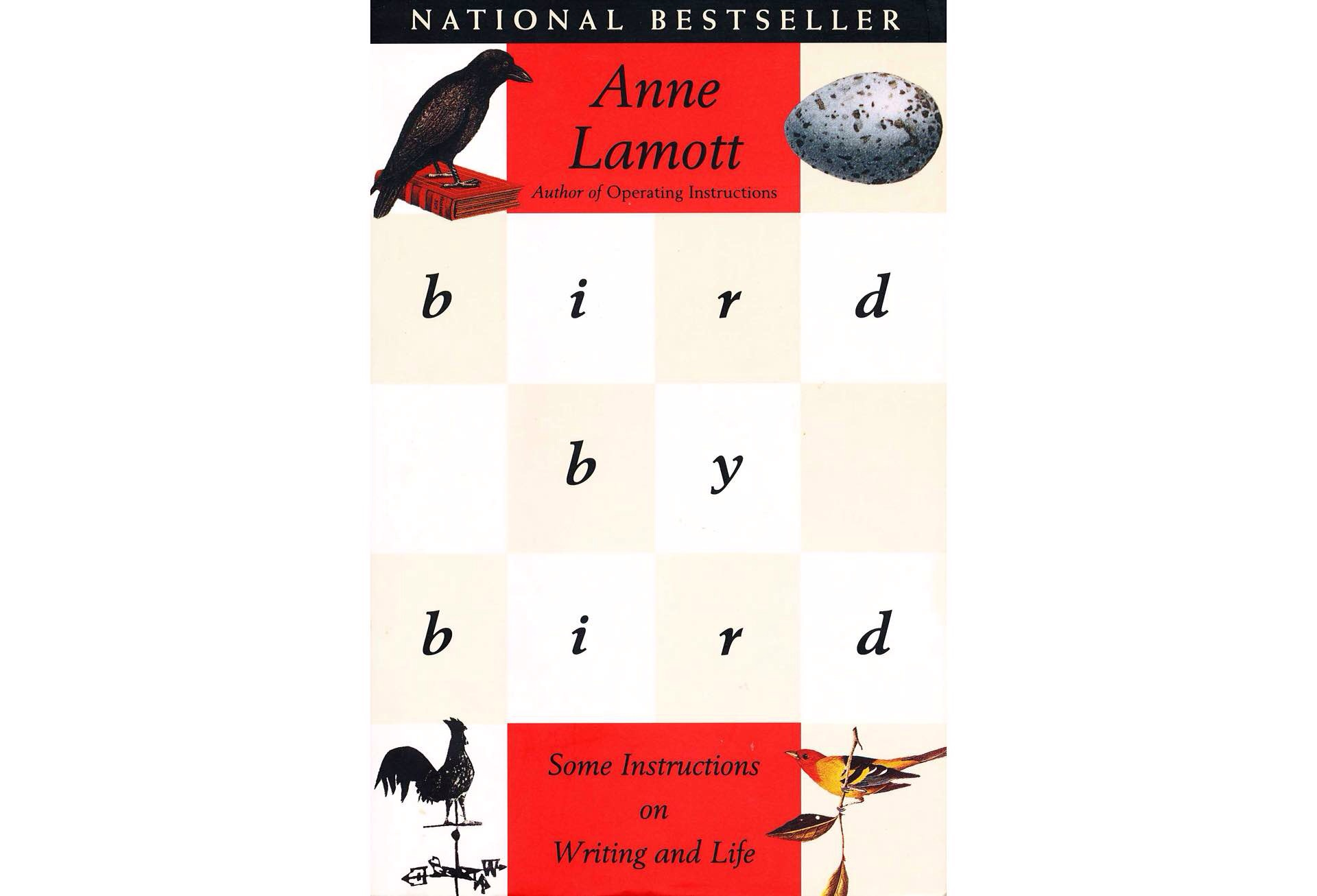 Bird by Bird by Anne Lamott.