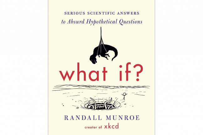 what-if-by-randall-munroe-xkcd