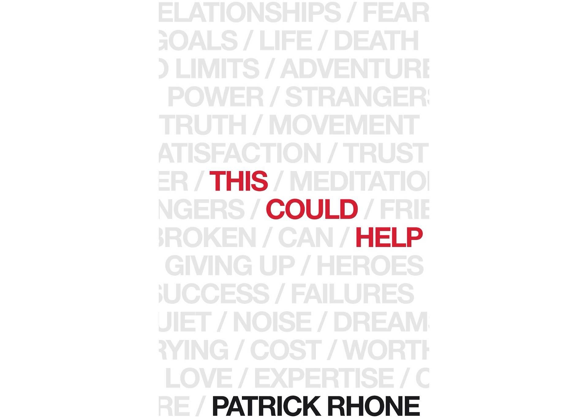 This Could Help by Patrick Rhone. ($9–$15, depending on format)