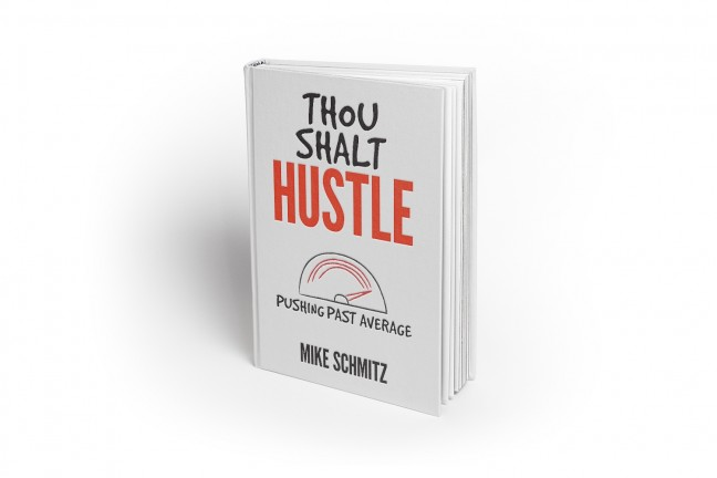 Thou Shalt Hustle