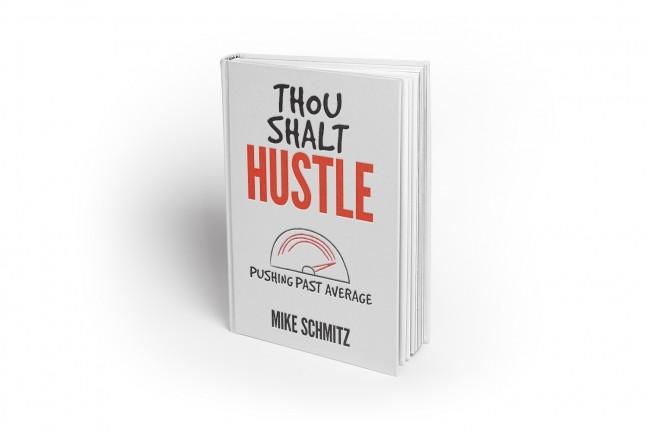 Thou Shalt Hustle