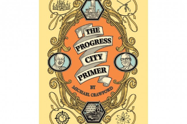 the-progress-city-primer-by-michael-crawford