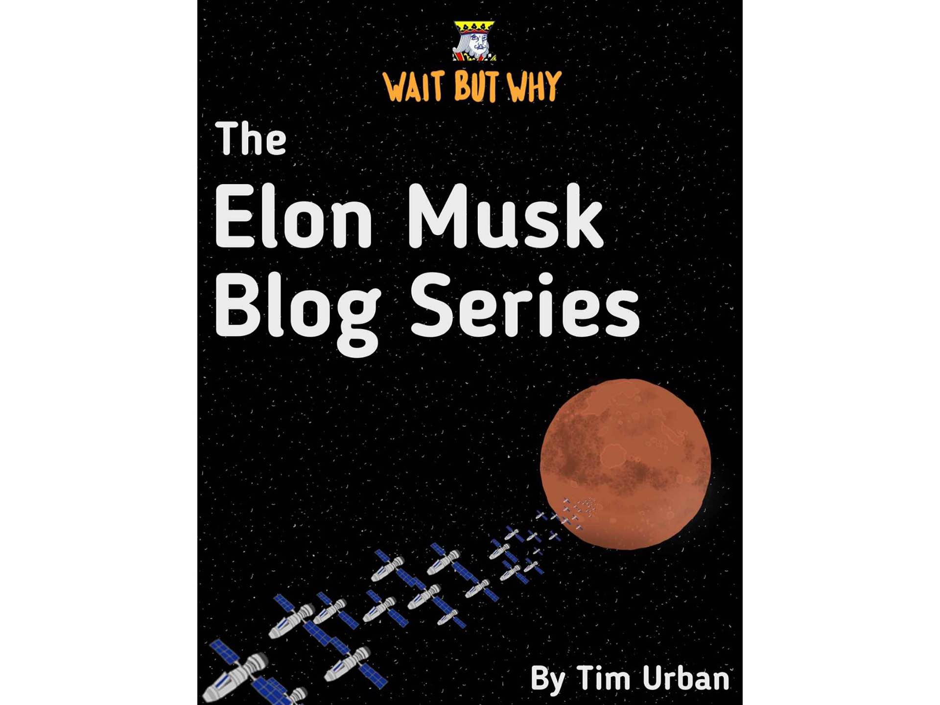 The Elon Musk Blog Series Kindle ebook by Tim Urban.