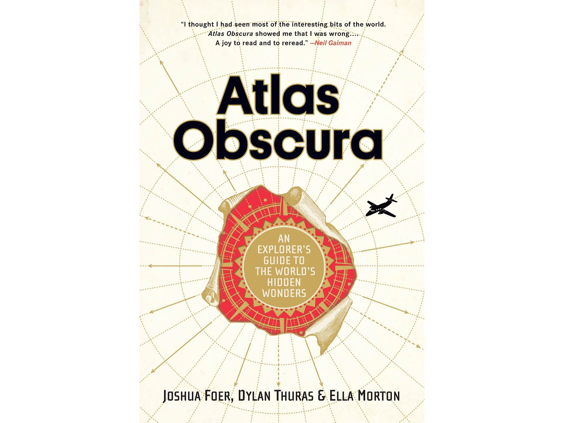 Atlas Obscura by Joshua Foer, Dylan Thuras, and Ella Morton. ($21 hardcover)