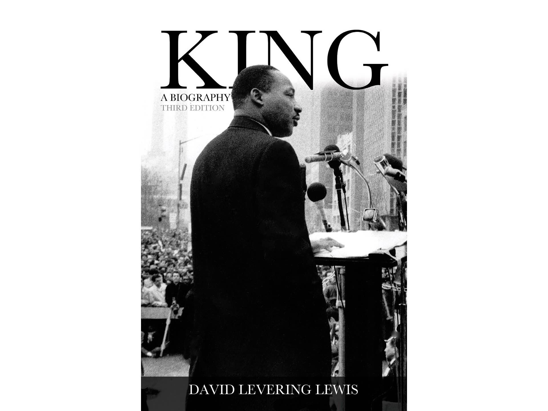 King: A Biography by David Levering Lewis.
