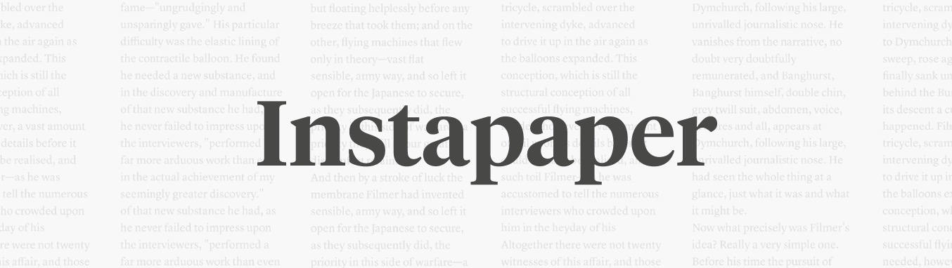 a-few-subscriptions-worth-paying-for-instapaper