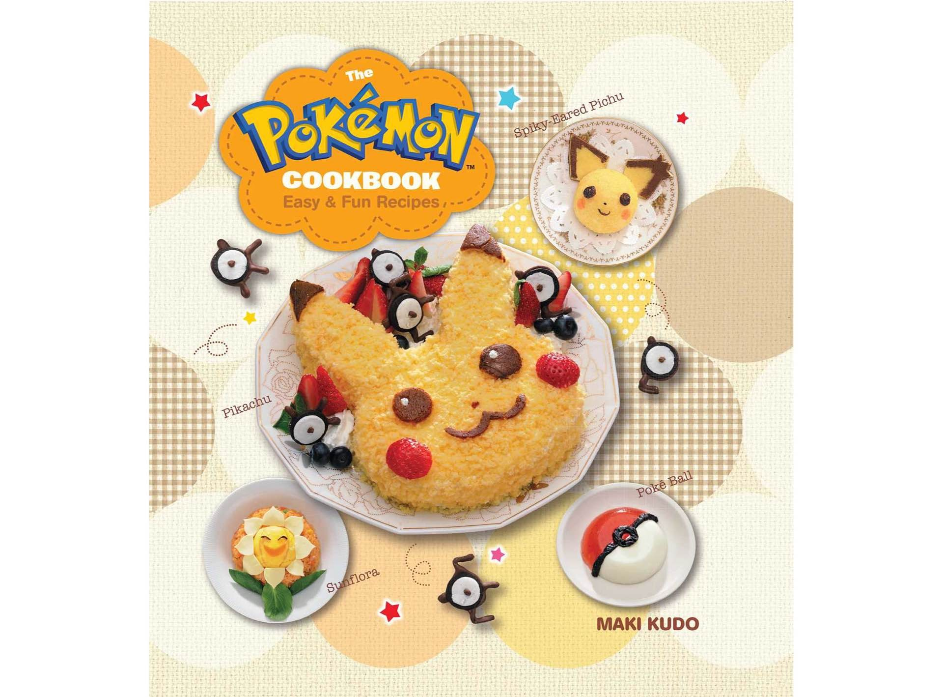 The Pokémon Cookbook: Easy & Fun Recipes by Maki Kudo.