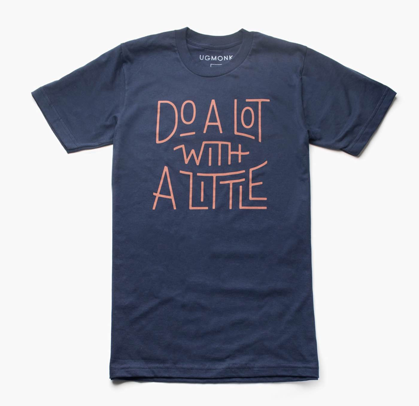 """Do A Lot With A Little"" navy tee ($28)"