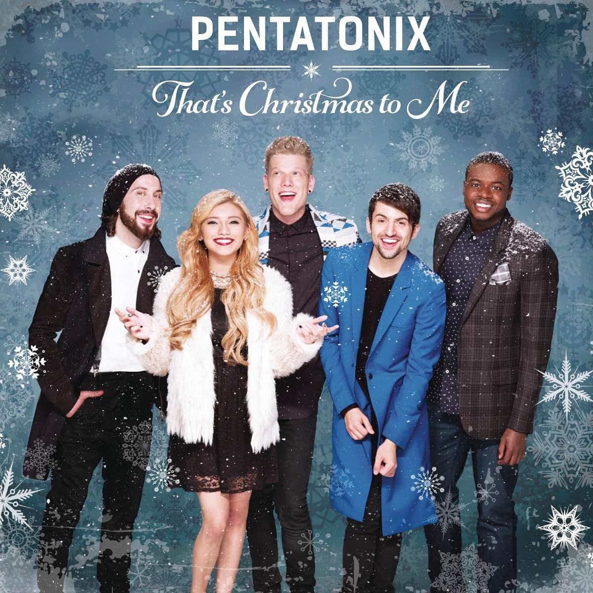 pentatonix-thats-christmas-to-me