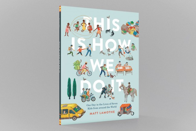 this-is-how-we-do-it-by-matt-lamothe-cover