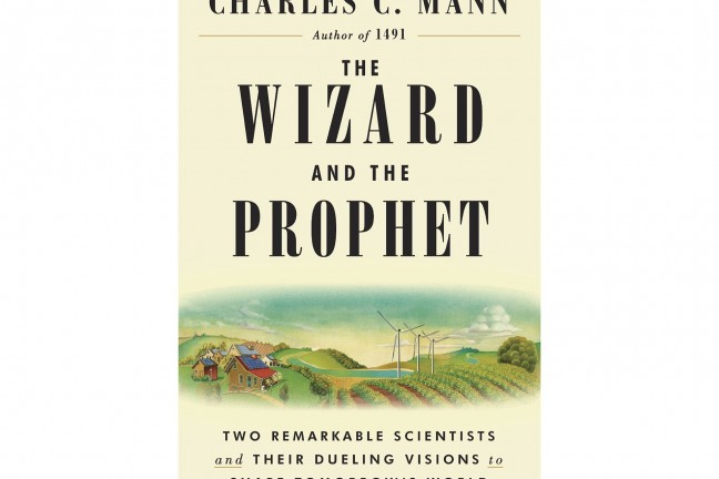 the-wizard-and-the-prophet-by-charles-c-mann