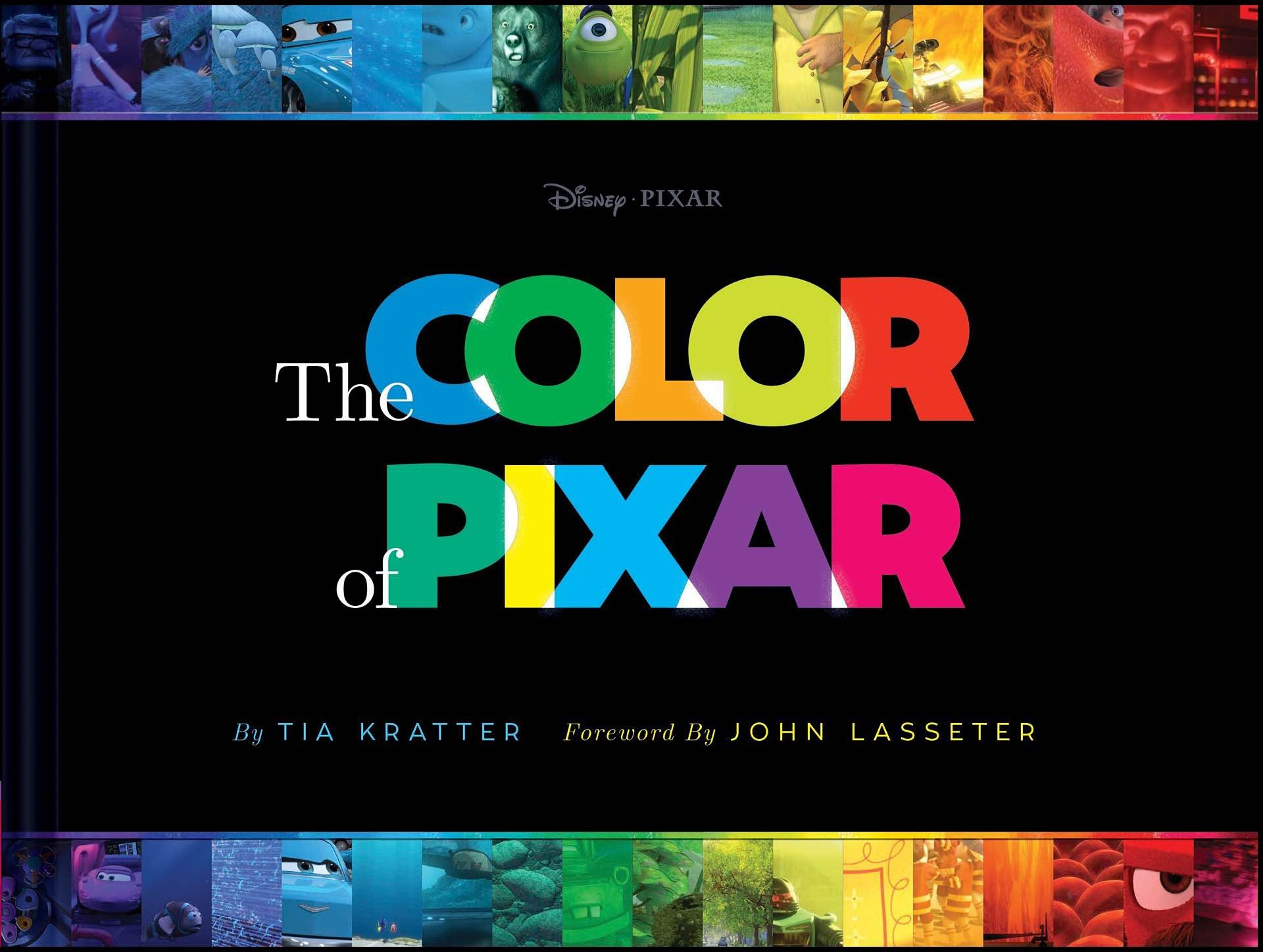 The Color of Pixar by Tia Kratter.