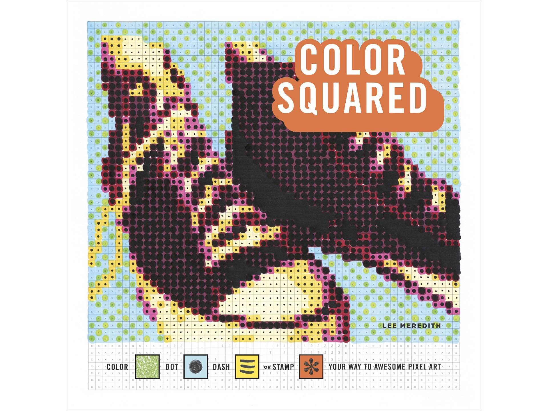 Color Squared pixelated color-by-numbers book by Lee Meredith. ($11 paperback)