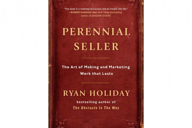 Perennial Seller by Ryan Holiday.