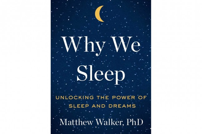 Why We Sleep by Matthew Walker.