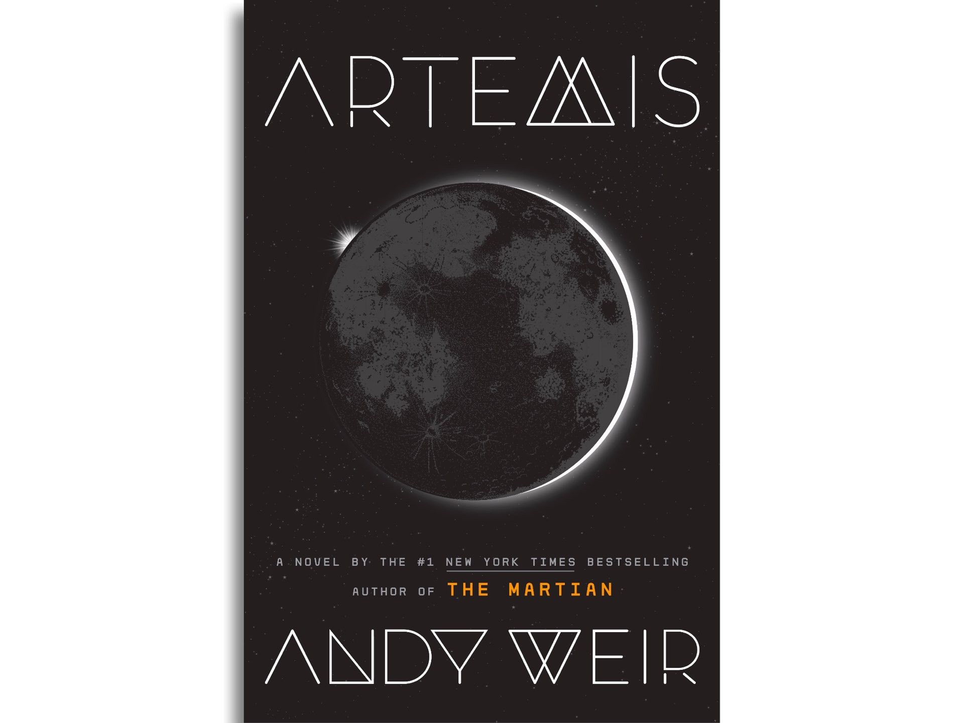Artemis by Andy Weir. ($17 hardcover)
