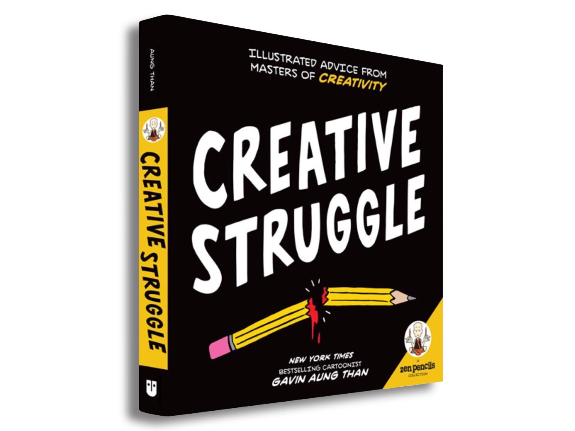 Zen Pencils Creative Struggle By Gavin Aung Than