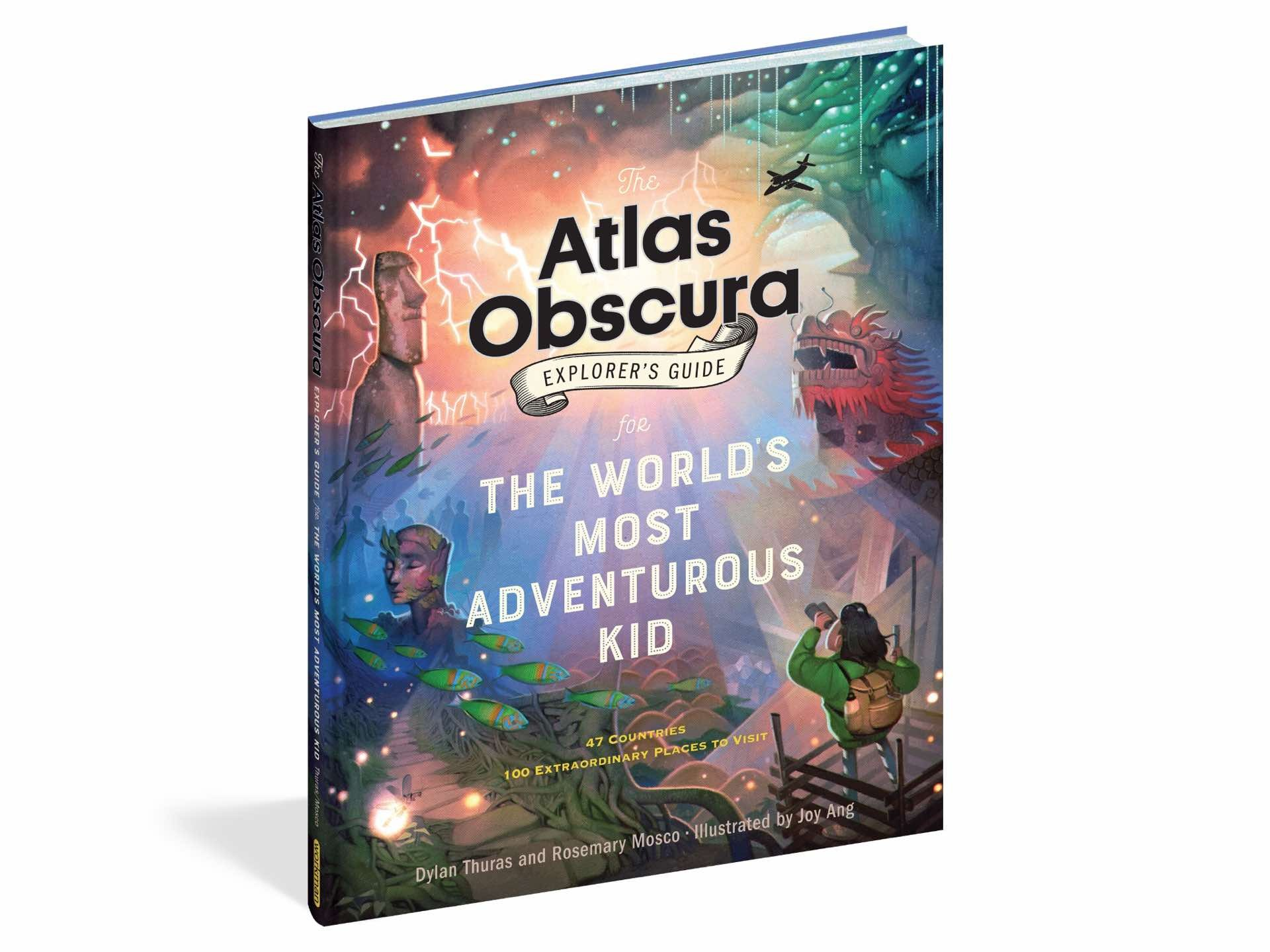 atlas-obscura-explorers-guide-for-the-worlds-most-adventurous-kid