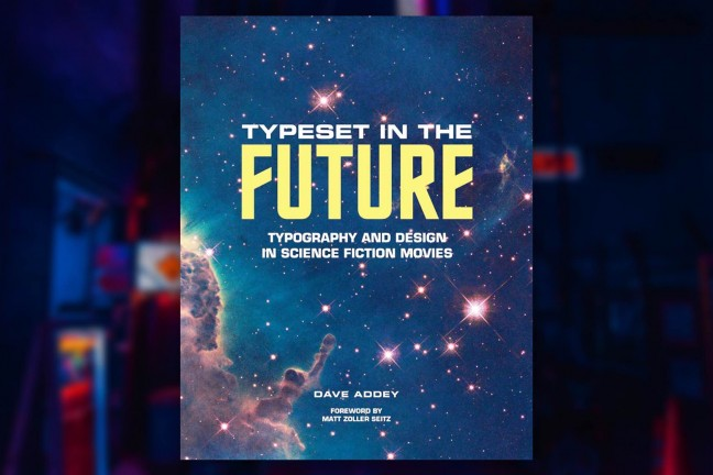 Typeset in the Future by Dave Addey. ($28 hardcover)
