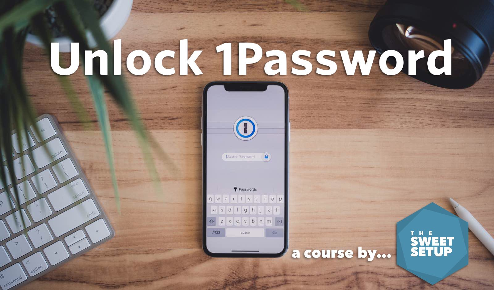 the-sweet-setup-unlock-1password-course
