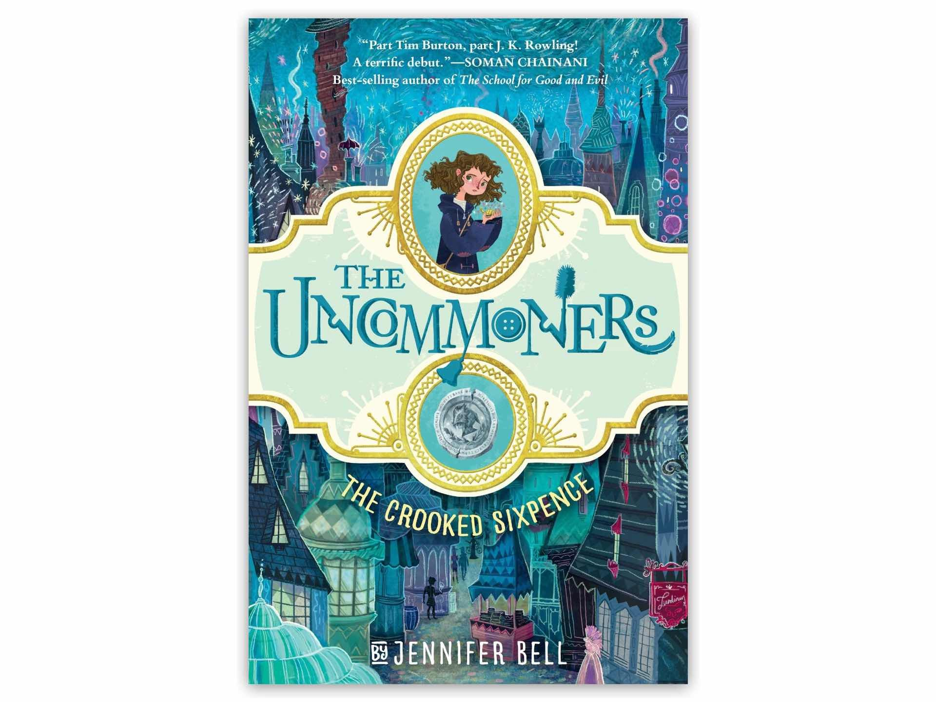 The Uncommoners #1: The Crooked Sixpence by Jennifer Bell.