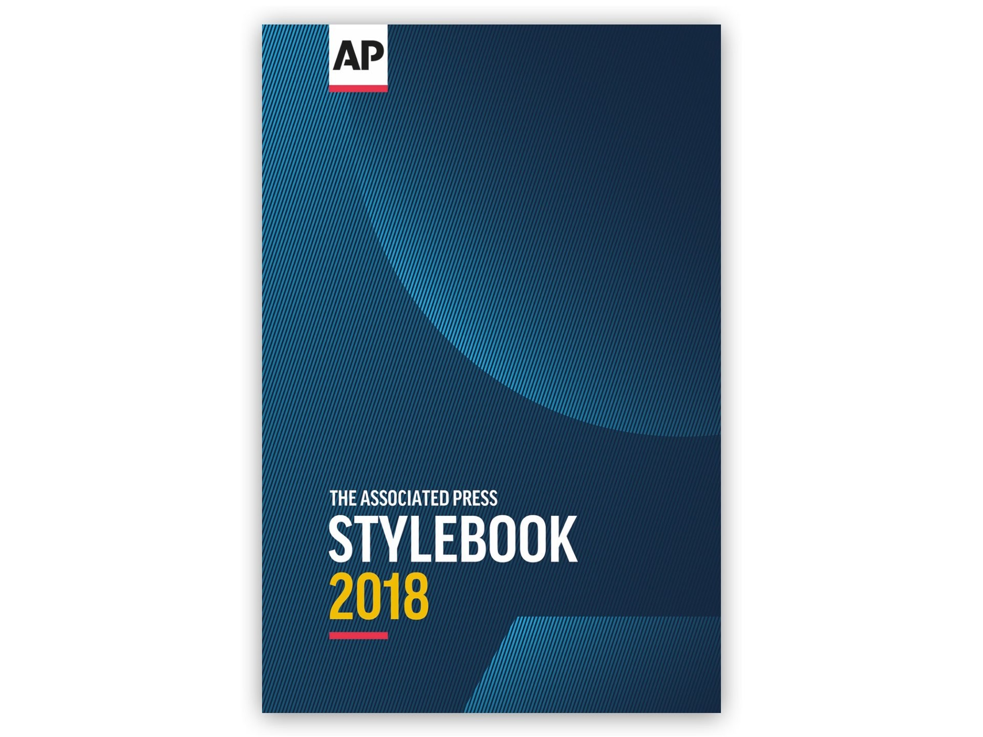 The AP Stylebook 2018 by the Associated Press.