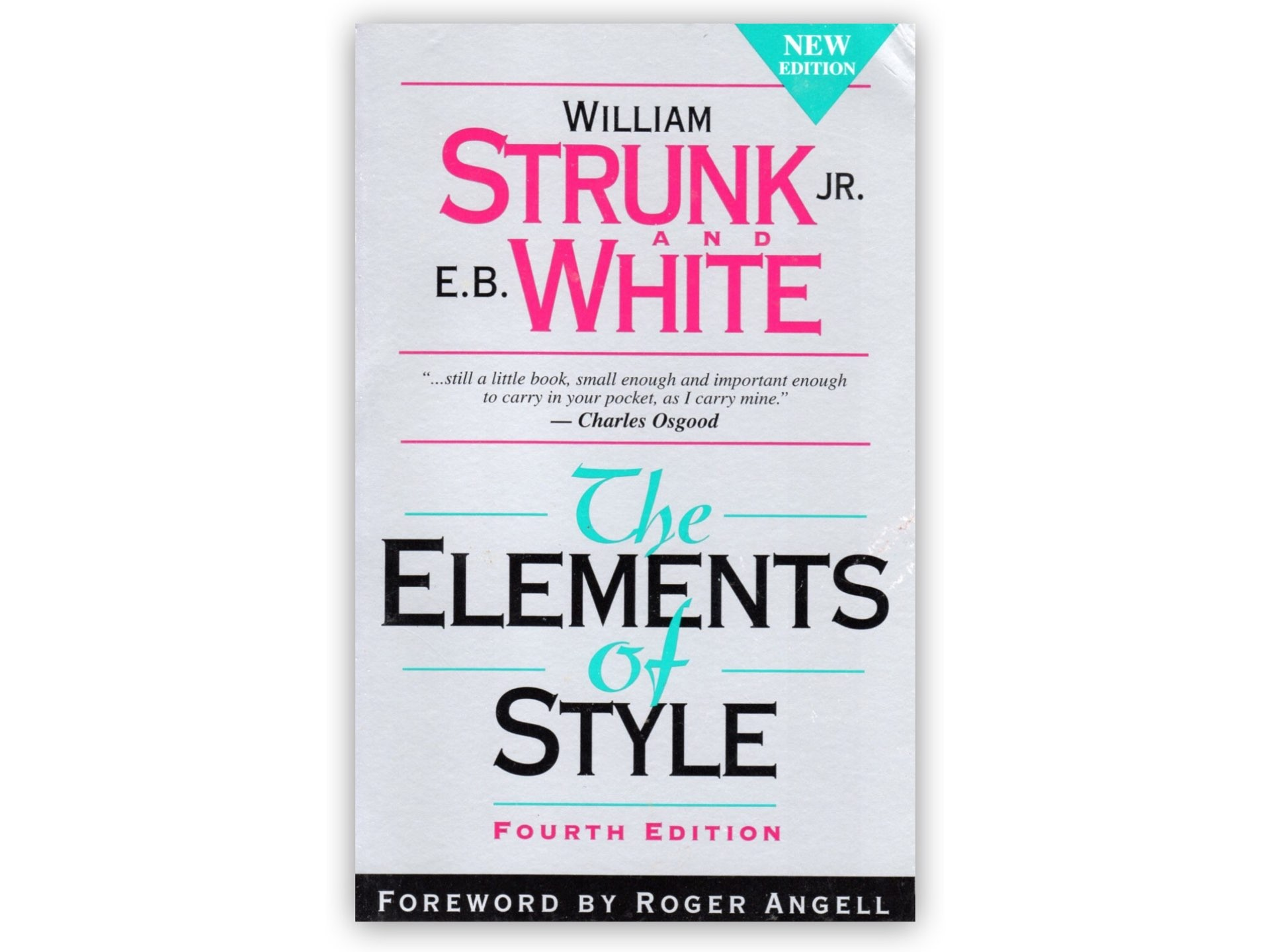 The Elements of Style by William Strunk Jr. and E.B. White.
