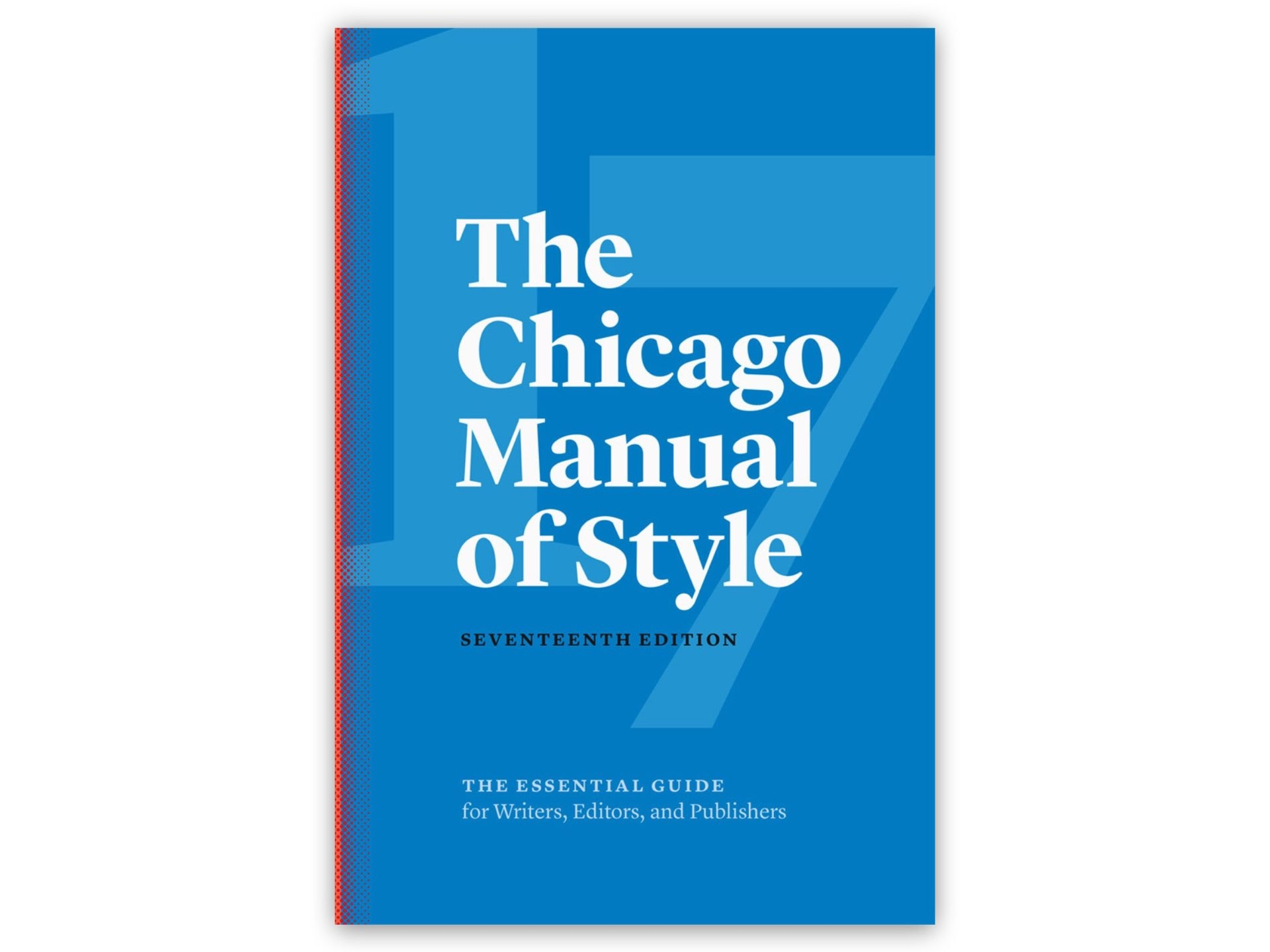 The Chicago Manual of Style by the University of Chicago Press Editorial Staff.