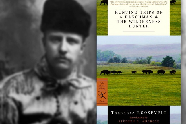 hunting-trips-of-a-ranchman-and-the-wilderness-hunter-by-theodore-roosevelt
