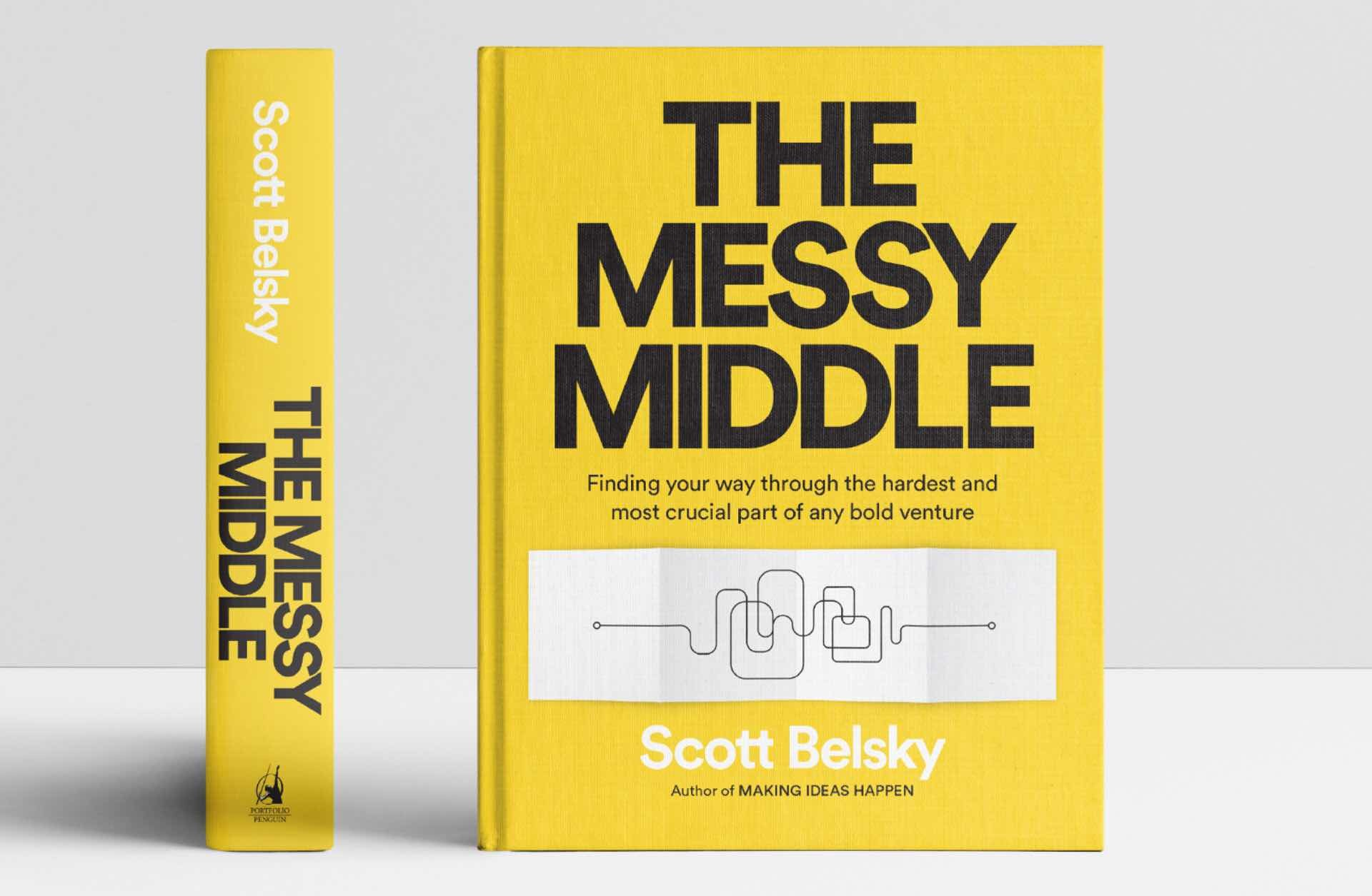 The Messy Middle by Scott Belsky.
