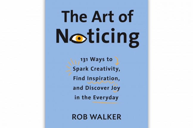 the-art-of-noticing-by-rob-walker
