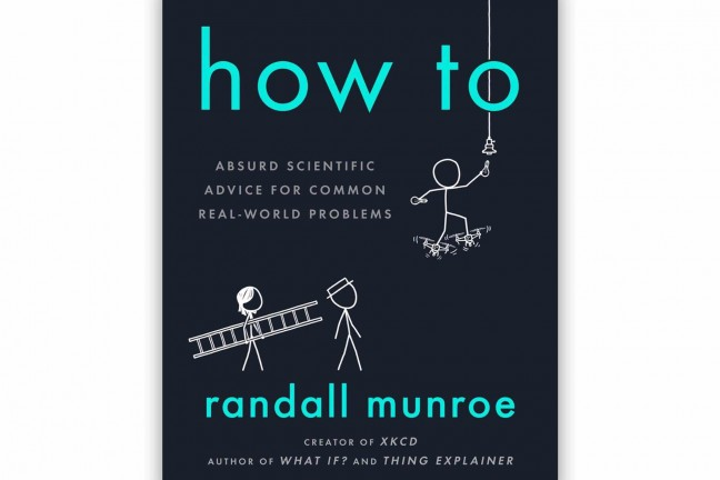 How To by xkcd's Randall Munroe. ($17 hardcover)