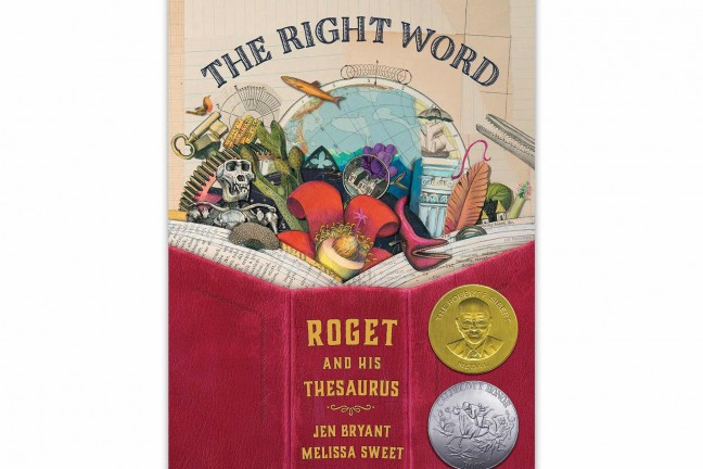 the-right-word-roget-and-his-thesaurus-by-jen-bryant-and-melissa-sweet