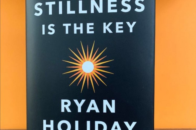 stillness-is-the-key-by-ryan-holiday