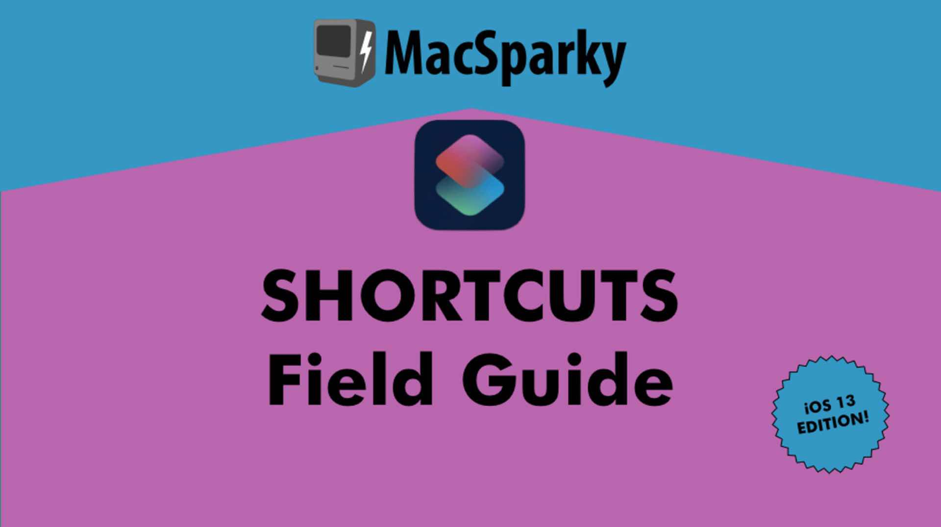 macsparky-shortcuts-field-guide-ios-13