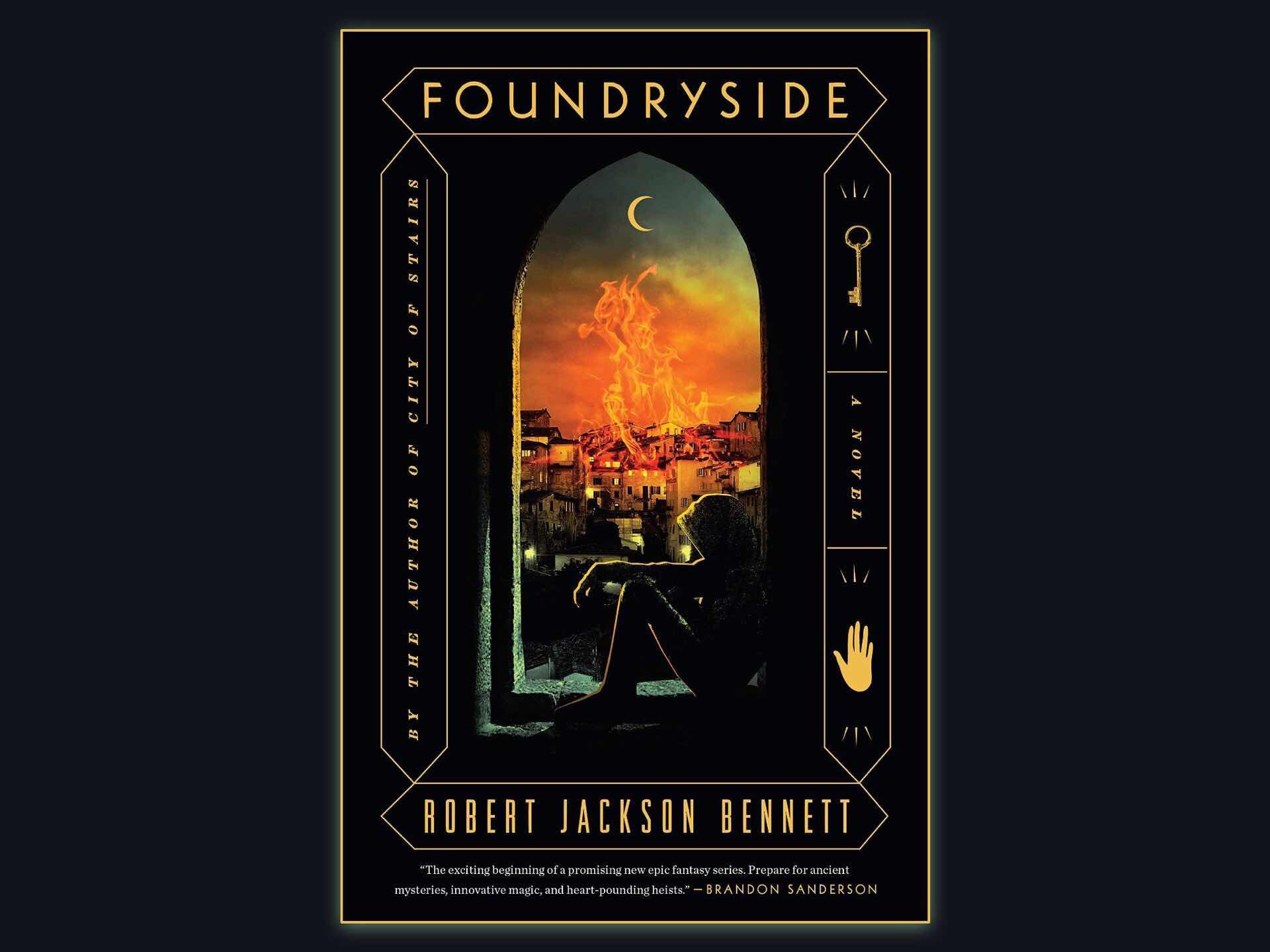 Foundryside by Robert Jackson Bennett. ($20 hardcover, $16 paperback)
