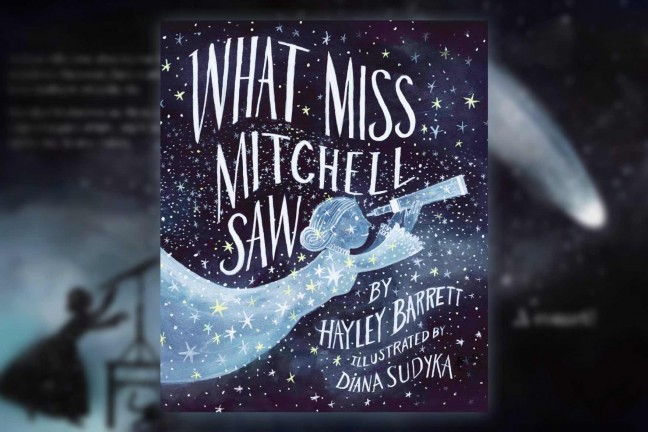 what-miss-mitchell-saw-by-hayley-barrett-and-diana-sudyka