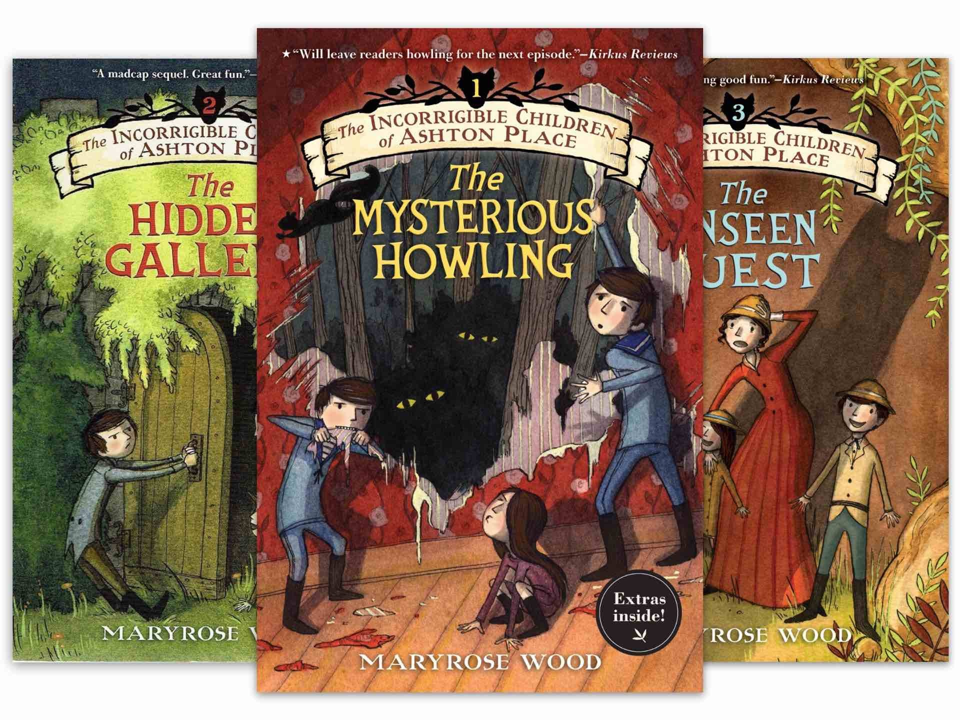 The Incorrigible Children of Ashton Place series by Maryrose Wood.