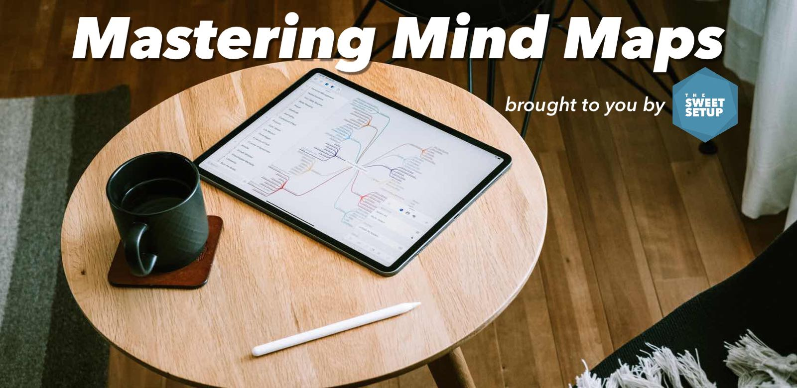 mastering-mind-maps-a-course-by-the-sweet-setup