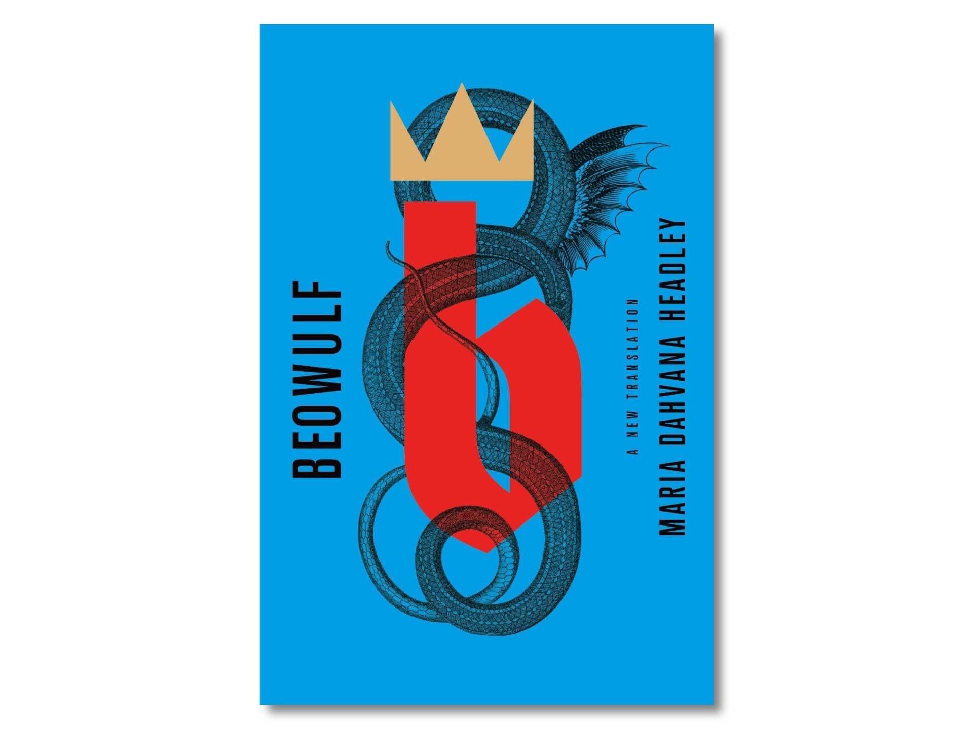 Beowulf: A New Translation by Maria Dahvana Headley. ($11 paperback)