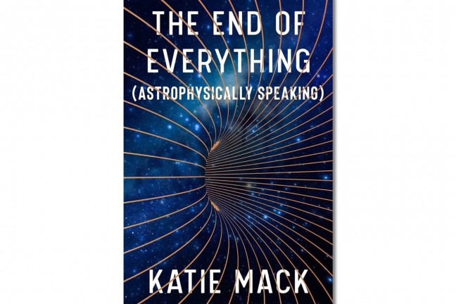 the-end-of-everything-astrophysically-speaking-by-katie-mack