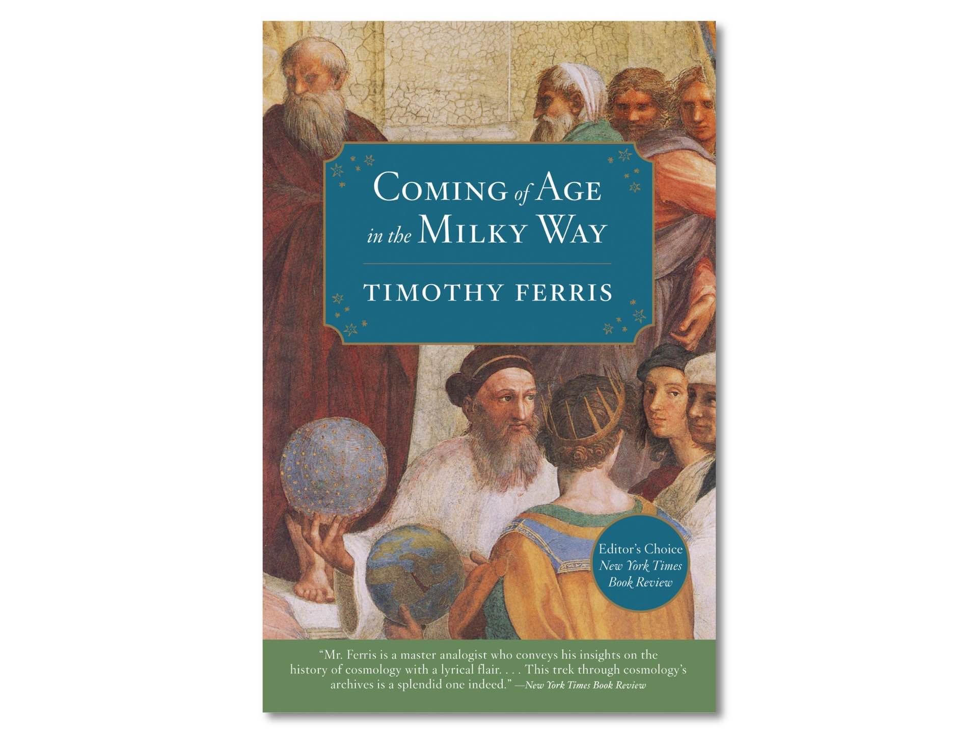 coming-of-age-in-the-milky-way-by-timothy-ferriss
