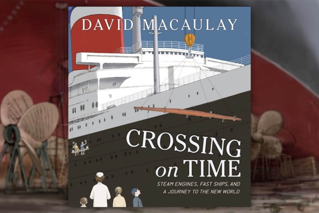 crossing-on-time-by-david-macaulay